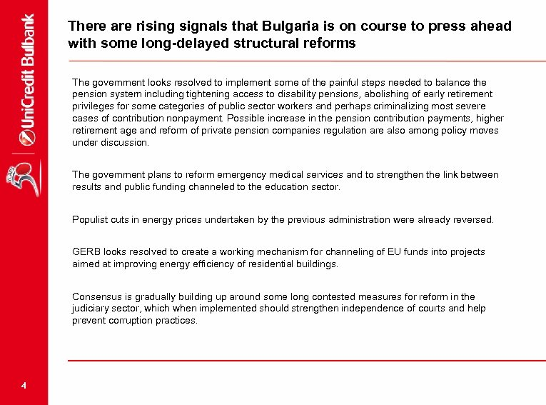 There are rising signals that Bulgaria is on course to press ahead with some