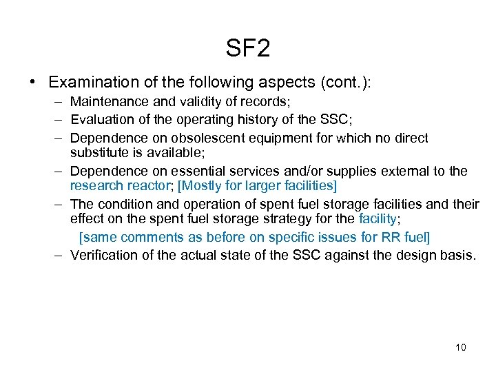 SF 2 • Examination of the following aspects (cont. ): – Maintenance and validity