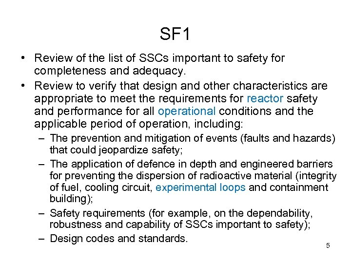 SF 1 • Review of the list of SSCs important to safety for completeness