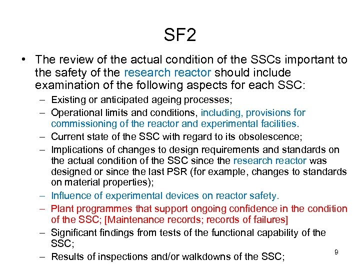 SF 2 • The review of the actual condition of the SSCs important to