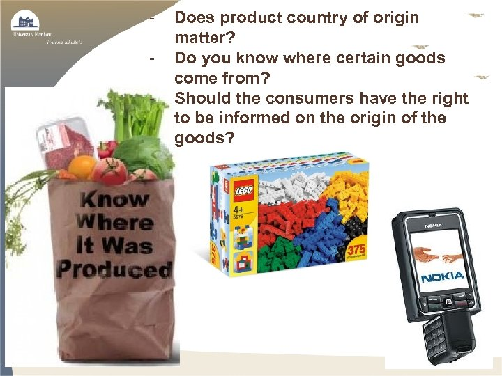 - Does product country of origin matter? Do you know where certain goods come