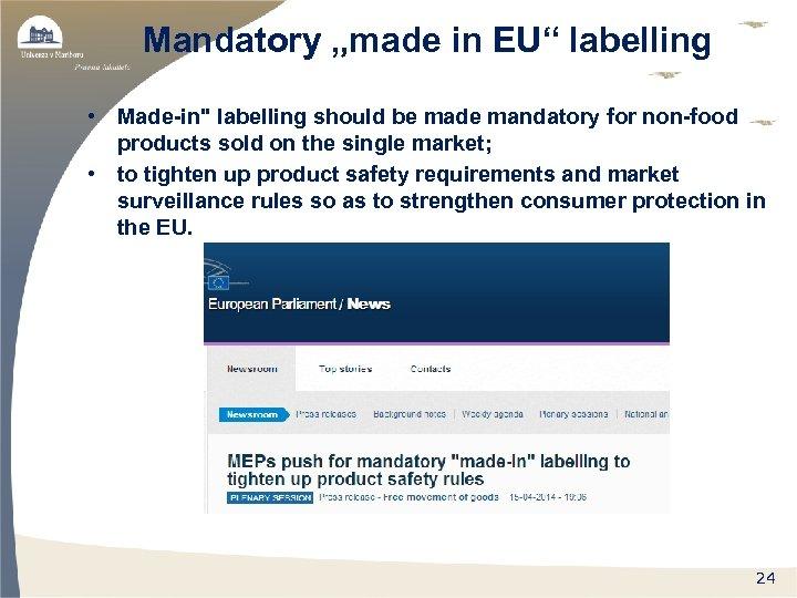 "Mandatory ""made in EU"" labelling • Made-in"
