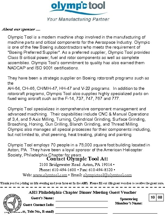 About our sponsor. . Olympic Tool is a modern machine shop involved in the