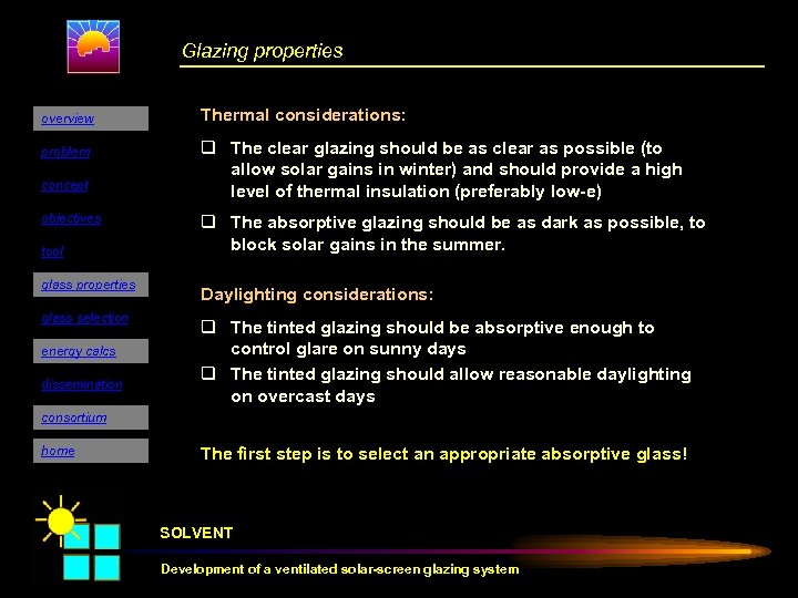 Glazing properties overview problem concept objectives tool glass properties glass selection energy calcs dissemination