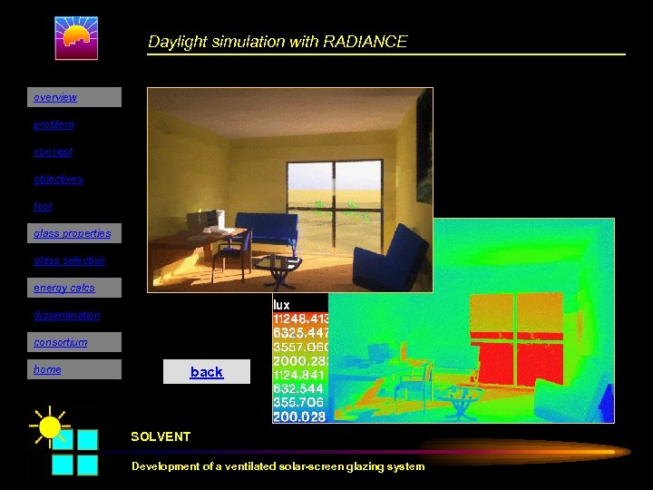 Daylight simulation with RADIANCE overview problem concept objectives tool glass properties glass selection energy