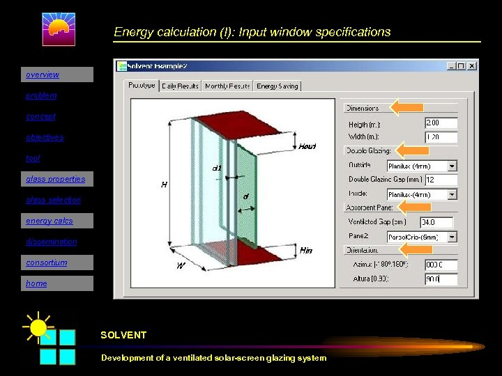 Energy calculation (I): Input window specifications overview problem concept objectives tool glass properties glass