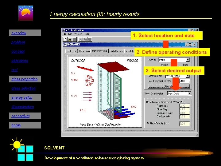 Energy calculation (II): hourly results overview 1. Select location and date problem concept 2.