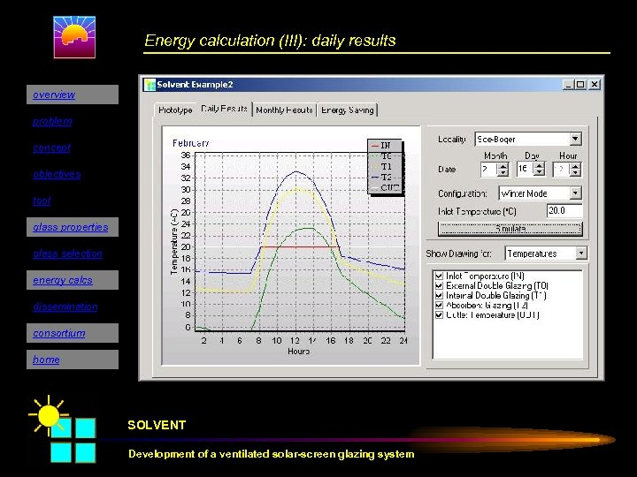 Energy calculation (III): daily results overview problem concept objectives tool glass properties glass selection
