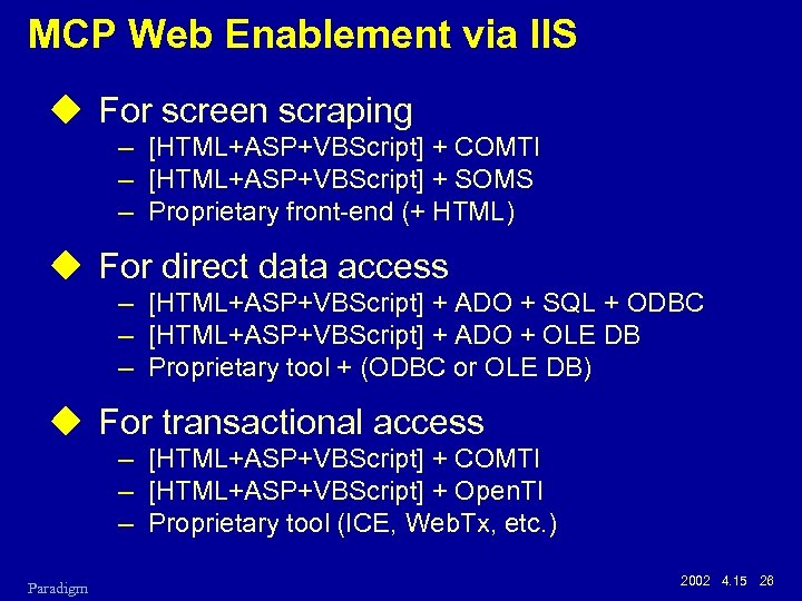Web Enablement Approaches for Clear Path MCP Systems