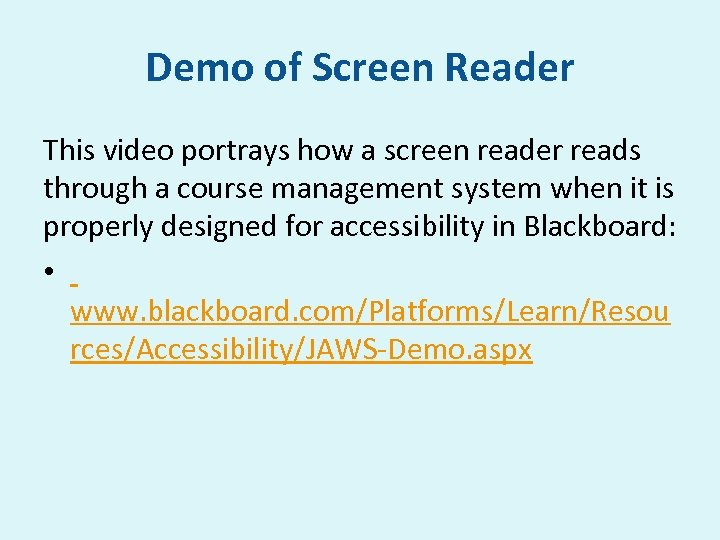 Demo of Screen Reader This video portrays how a screen reader reads through a