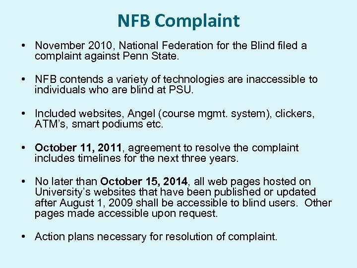 NFB Complaint • November 2010, National Federation for the Blind filed a complaint against
