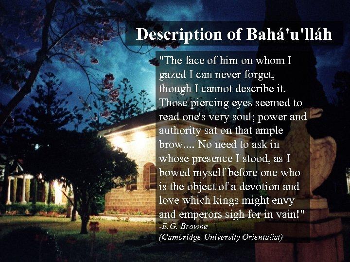 Description of Bahá'u'lláh