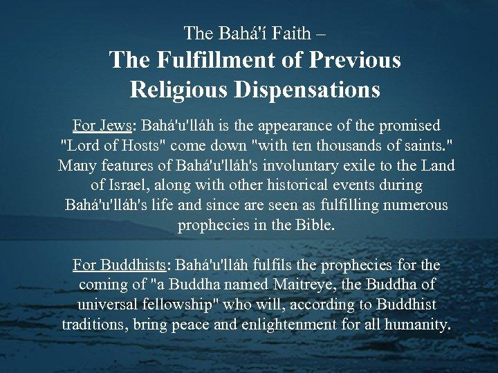 The Bahá'í Faith – The Fulfillment of Previous Religious Dispensations For Jews: Bahá'u'lláh is