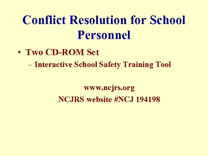 Conflict Resolution for School Personnel • Two CD-ROM Set – Interactive School Safety Training