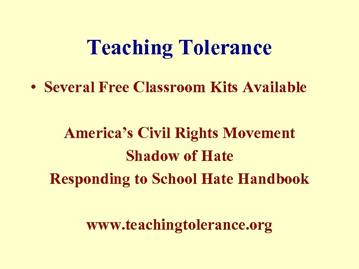Teaching Tolerance • Several Free Classroom Kits Available America's Civil Rights Movement Shadow of