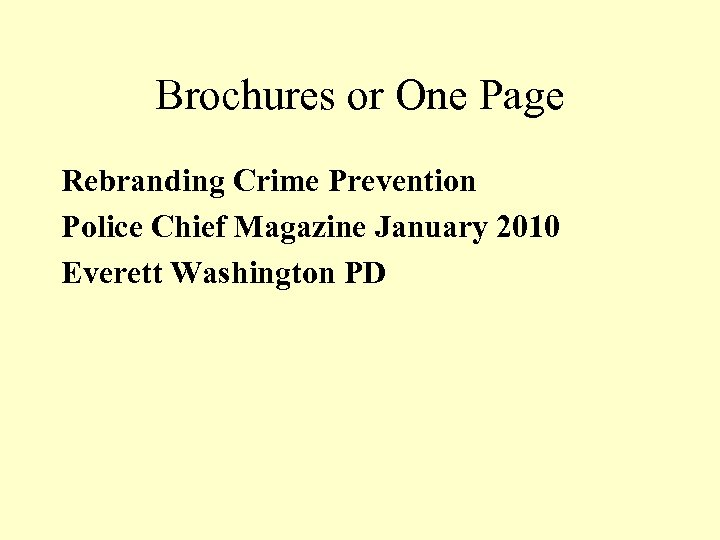 Brochures or One Page Rebranding Crime Prevention Police Chief Magazine January 2010 Everett Washington