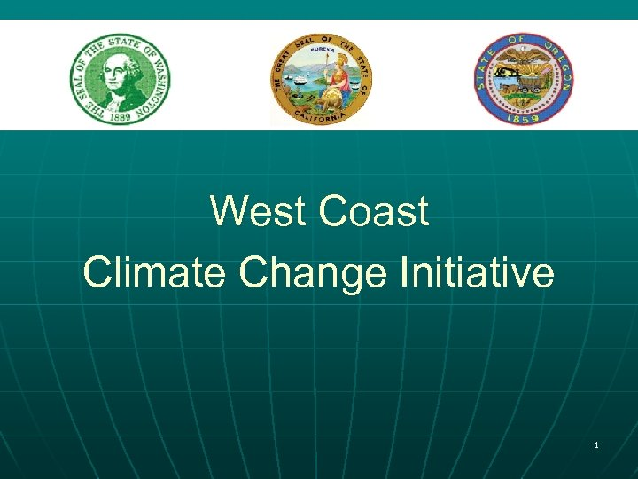 West Coast Climate Change Initiative 1