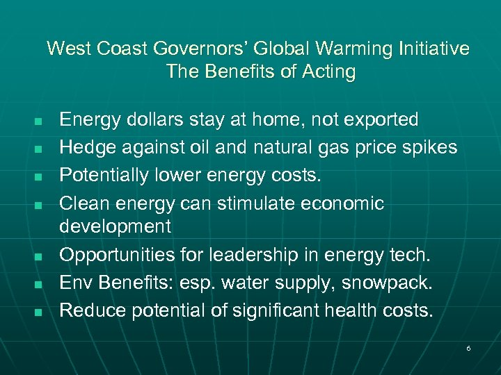 West Coast Governors' Global Warming Initiative The Benefits of Acting n n n n