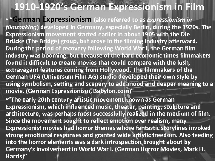 """1910 -1920's German Expressionism in Film • """"German Expressionism (also referred to as Expressionism"""