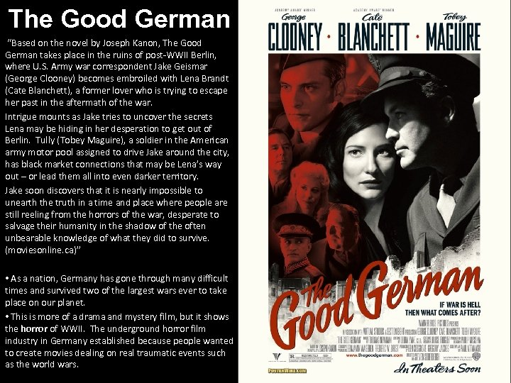 """The Good German """"Based on the novel by Joseph Kanon, The Good German takes"""