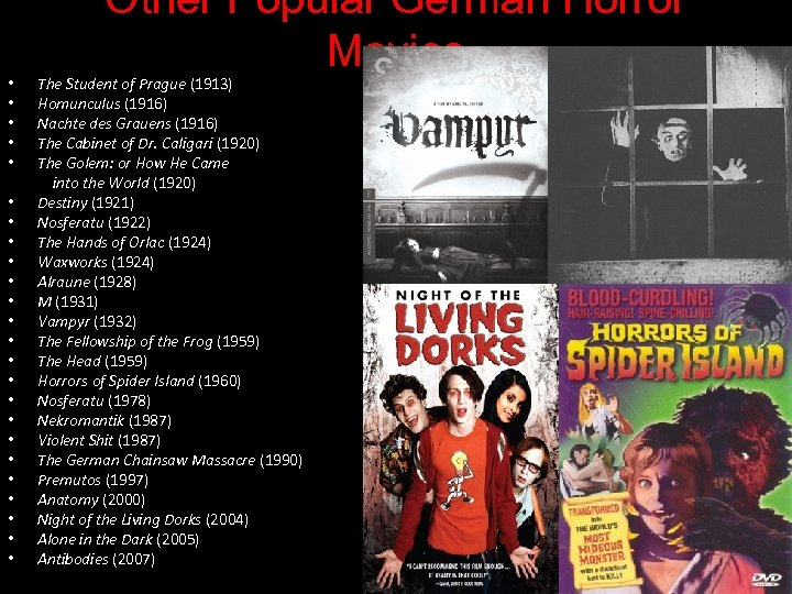 • • • • • • Other Popular German Horror Movies The Student