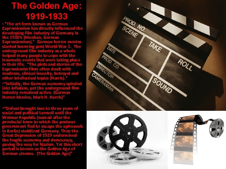 The Golden Age: 1919 -1933 •