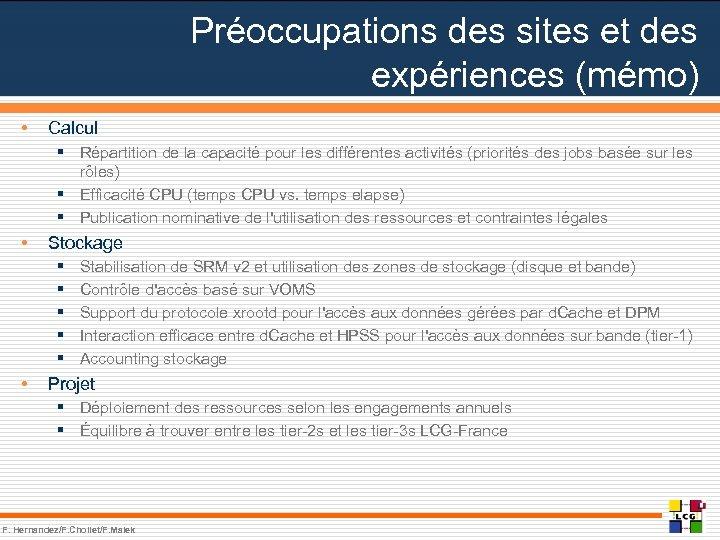 Préoccupations des sites et des expériences (mémo) • Calcul § Répartition de la capacité