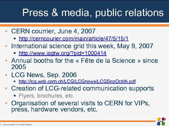 Press & media, public relations • CERN courrier, June 4, 2007 § http: //cerncourier.