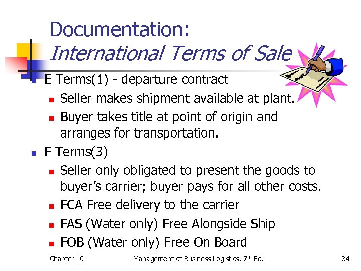 Documentation: International Terms of Sale n n E Terms(1) - departure contract n Seller