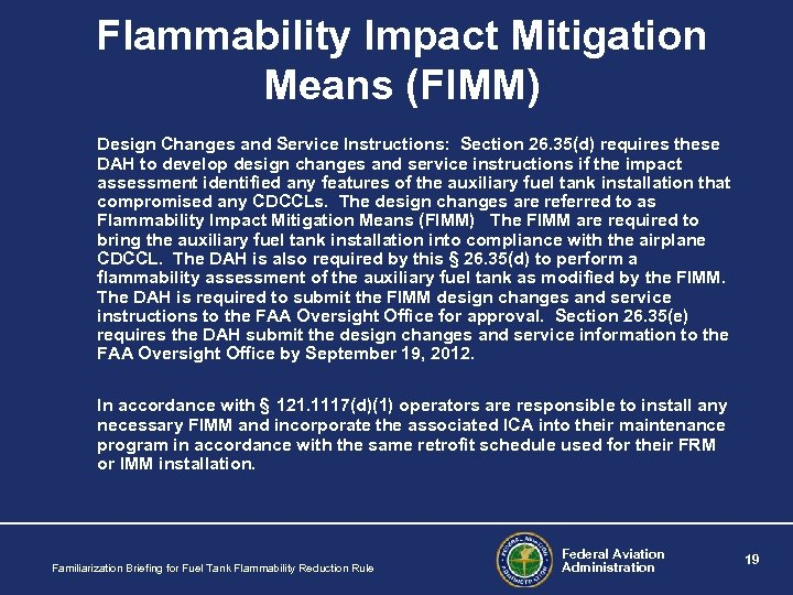 Flammability Impact Mitigation Means (FIMM) Design Changes and Service Instructions: Section 26. 35(d) requires
