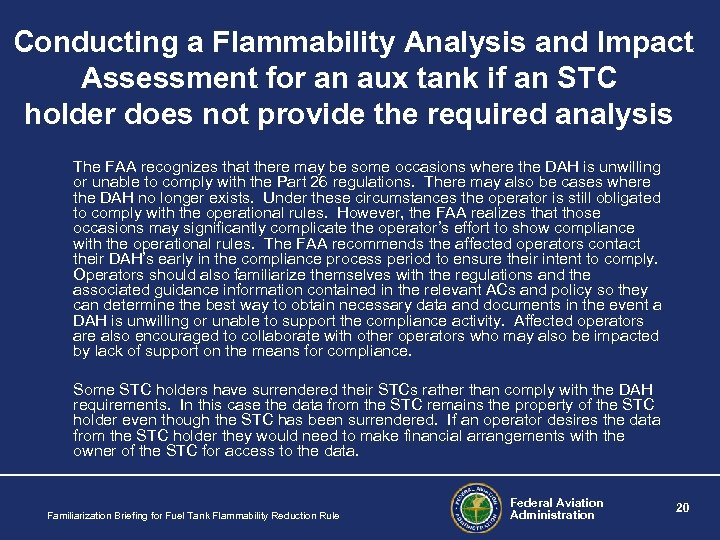 Conducting a Flammability Analysis and Impact Assessment for an aux tank if an