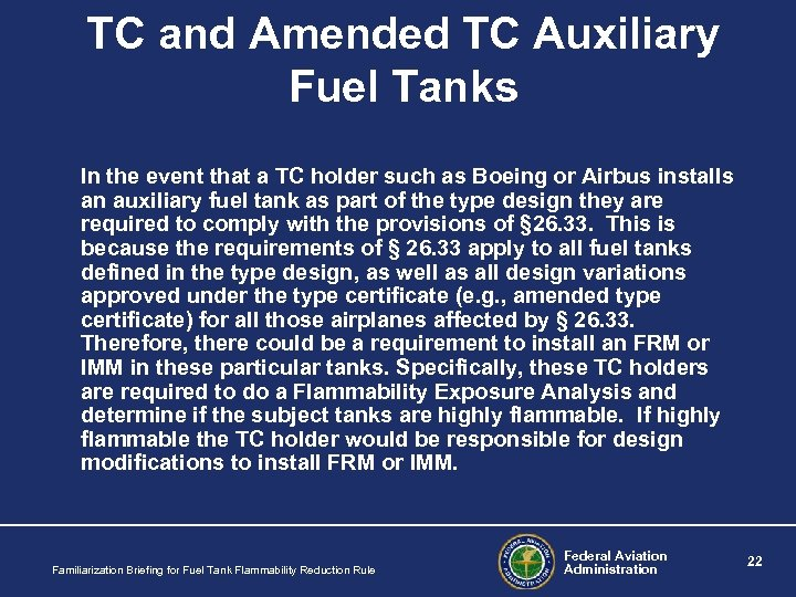 TC and Amended TC Auxiliary Fuel Tanks In the event that a TC holder