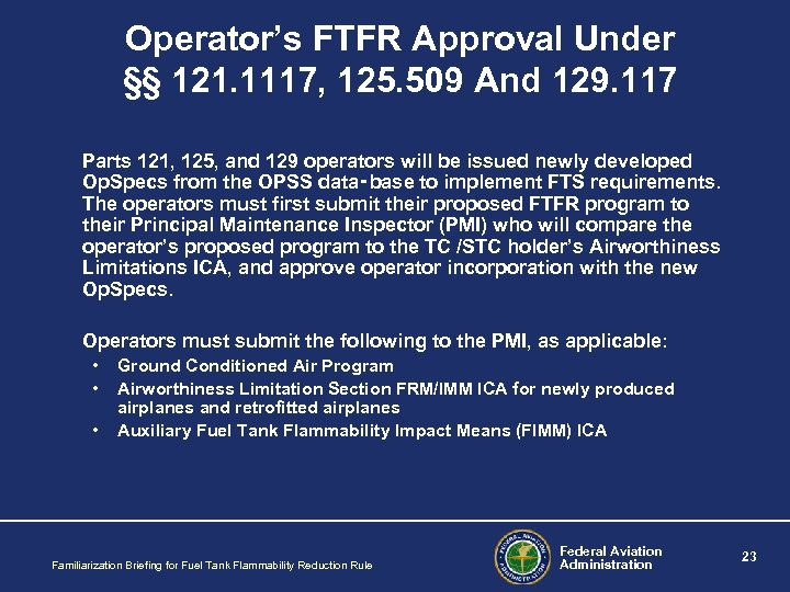 Operator's FTFR Approval Under §§ 121. 1117, 125. 509 And 129. 117 Parts 121,