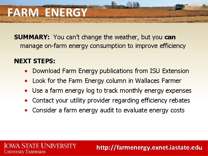 FARM ENERGY SUMMARY: You can't change the weather, but you can manage on-farm energy