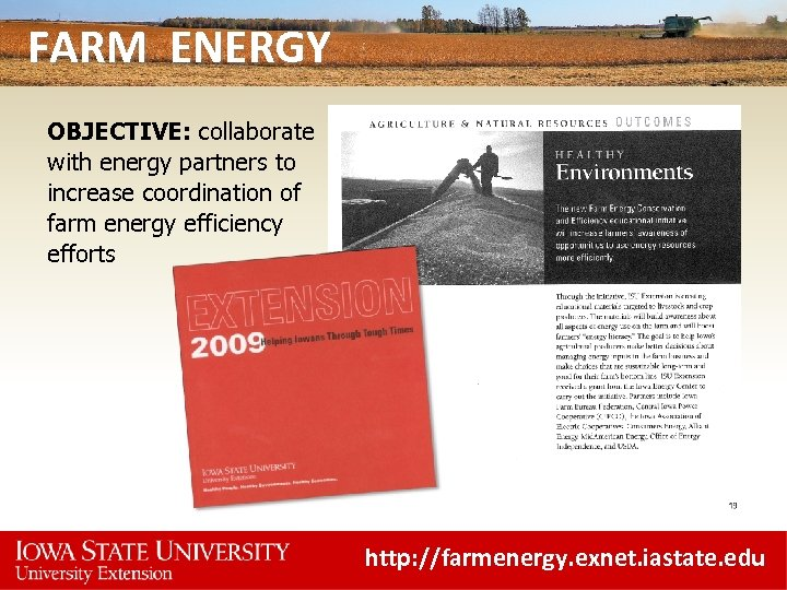 FARM ENERGY OBJECTIVE: collaborate with energy partners to increase coordination of farm energy efficiency