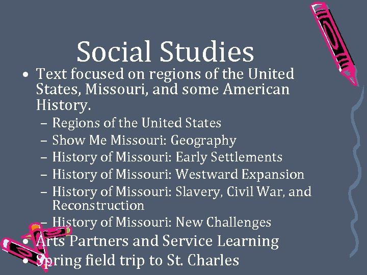 Social Studies • Text focused on regions of the United States, Missouri, and some