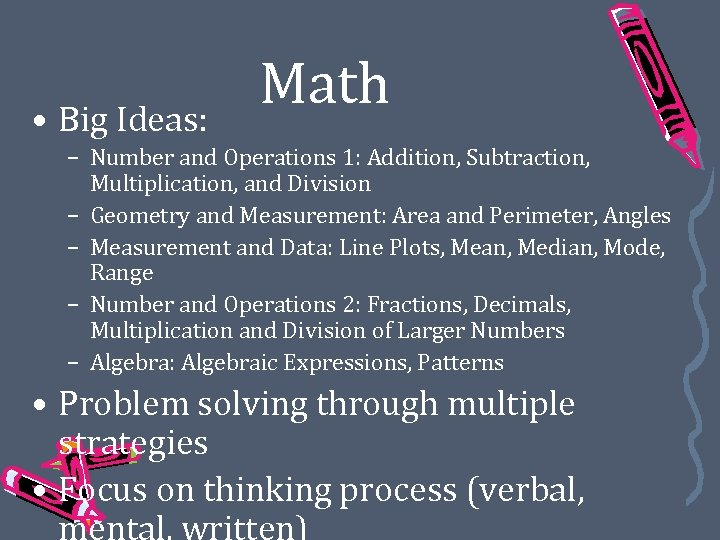 • Big Ideas: Math – Number and Operations 1: Addition, Subtraction, Multiplication, and