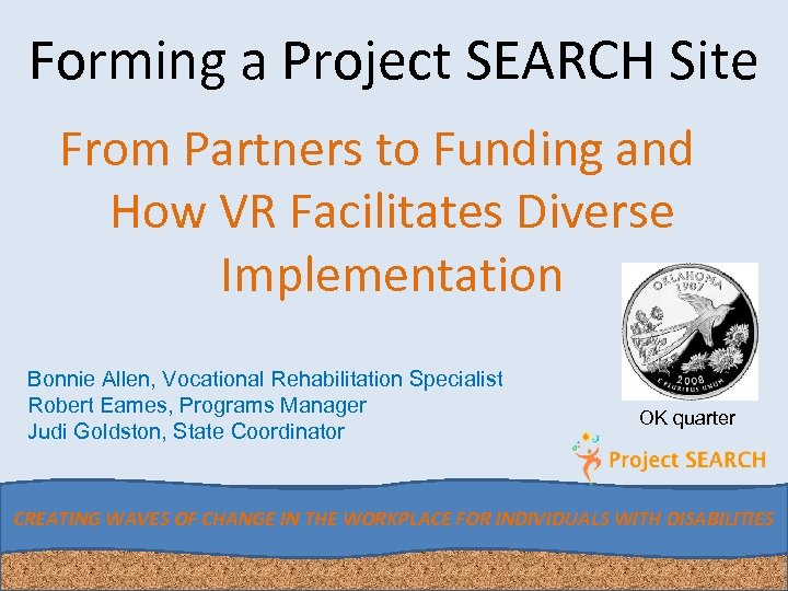 Forming a Project SEARCH Site From Partners to Funding and How VR Facilitates Diverse