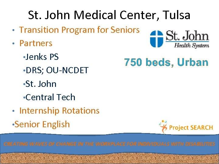 St. John Medical Center, Tulsa • Transition Program for Seniors • Partners • Jenks