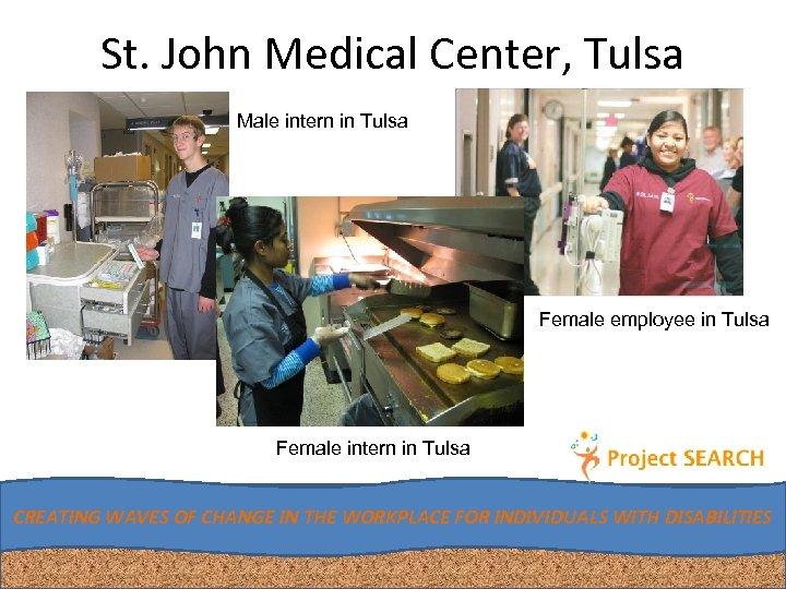 St. John Medical Center, Tulsa Male intern in Tulsa Female employee in Tulsa Female