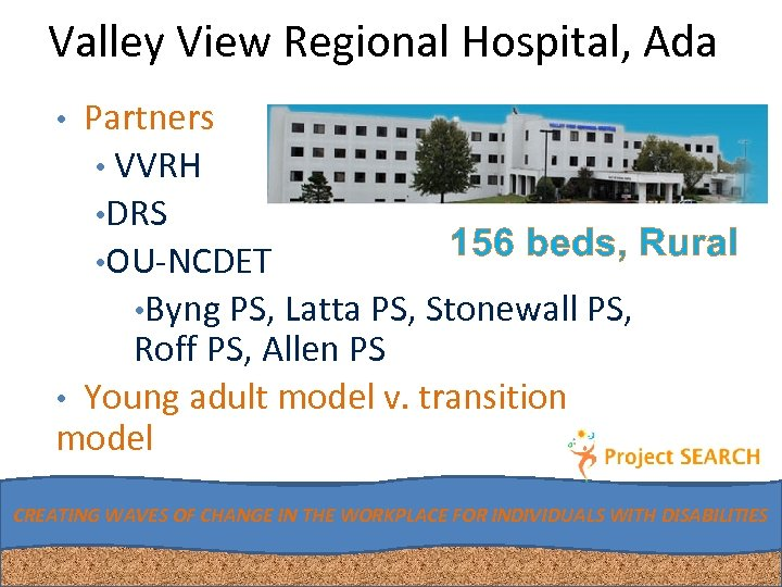Valley View Regional Hospital, Ada • Partners • VVRH • DRS • OU-NCDET 156
