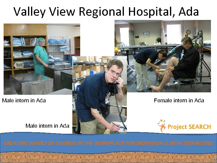 Valley View Regional Hospital, Ada Male intern in Ada Female intern in Ada Male