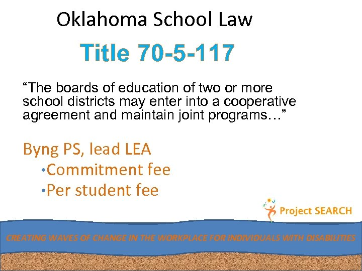 "Oklahoma School Law Title 70 -5 -117 ""The boards of education of two or"