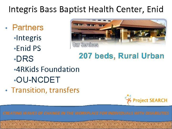 Integris Bass Baptist Health Center, Enid • Partners • Integris • Enid PS 207