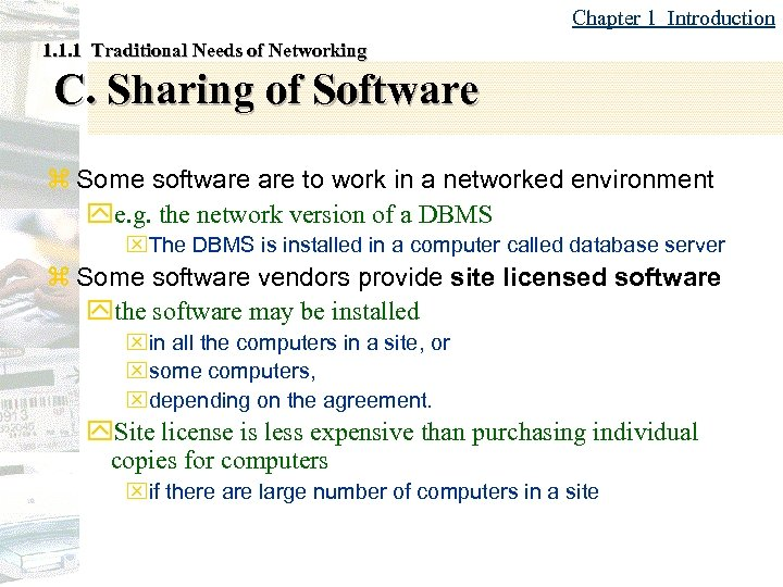 Chapter 1 Introduction 1. 1. 1 Traditional Needs of Networking C. Sharing of Software
