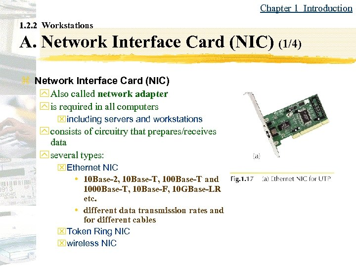 Chapter 1 Introduction 1. 2. 2 Workstations A. Network Interface Card (NIC) (1/4) z