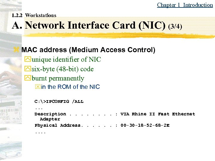 Chapter 1 Introduction 1. 2. 2 Workstations A. Network Interface Card (NIC) (3/4) z