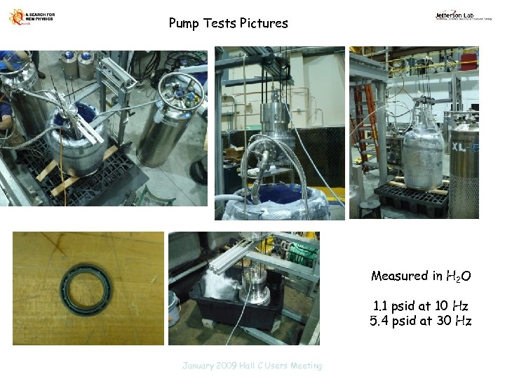 Pump Tests Pictures Measured in H 2 O 1. 1 psid at 10 Hz