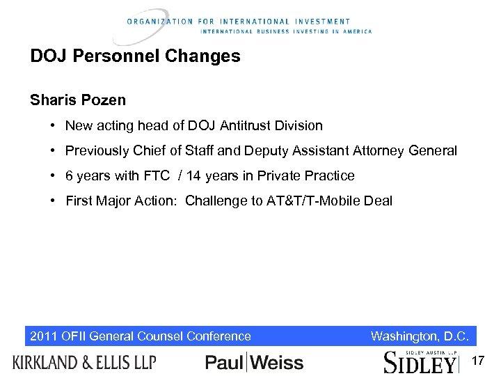 DOJ Personnel Changes Sharis Pozen • New acting head of DOJ Antitrust Division •