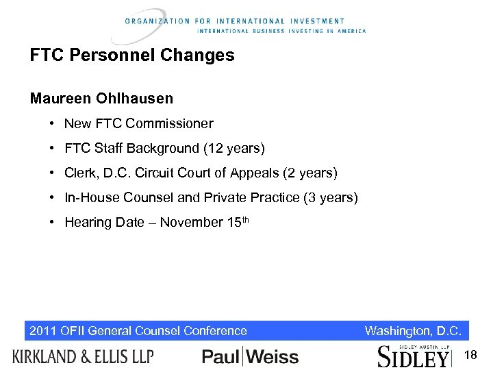 FTC Personnel Changes Maureen Ohlhausen • New FTC Commissioner • FTC Staff Background (12